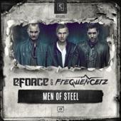 E-force - Men Of Steel