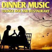 Dinner Music (Lounge Bar and Restaurant)