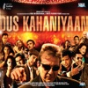 Dus Kahaniyaan (Original Motion Picture Soundtrack)
