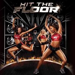 Hit the Floor, Season 1