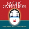Pacific Overtures The New Broadway Cast Recording