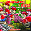 Christmas Day in Bali - See New Project