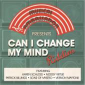 Can I Change My Mind: Riddim - EP