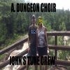 John's Tune Crew - Antichrist Dungeon Choir