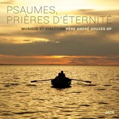 Psaumes, prières d'éternité