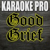 Good Grief (Originally Performed by Bastille) [Instrumental Version] - Single - Karaoke Pro