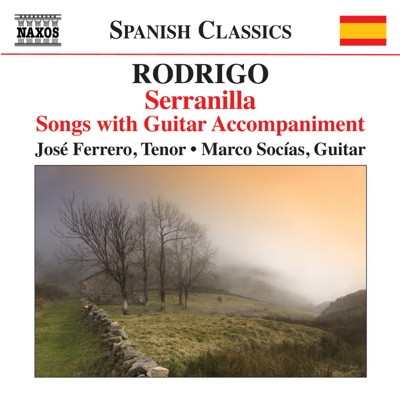 Rodrigo: Songs with Guitar Accompaniment - Jose Ferrero & Marco Socías album