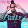 Baby - Single - Jah Romie XO