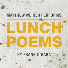 Lunch Poems (Unabridged) audiobook