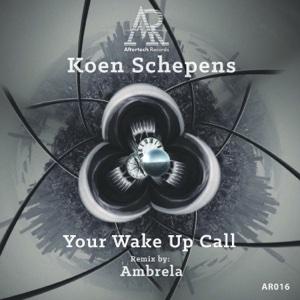 Your Wake Up Call - Koen Schepens - Koen Schepens