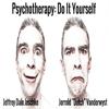 Jeffrey Dale Jeschke - Psychotherapy: Do It Yourself (Unabridged)  artwork
