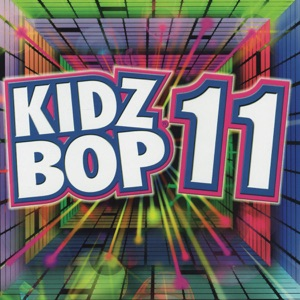 Kidz Bop 11 Mp3 Download