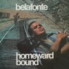 Homeward Bound, Harry Belafonte