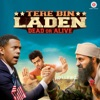 Tere Bin Laden Dead or Alive Original Motion Picture Soundtrack Single