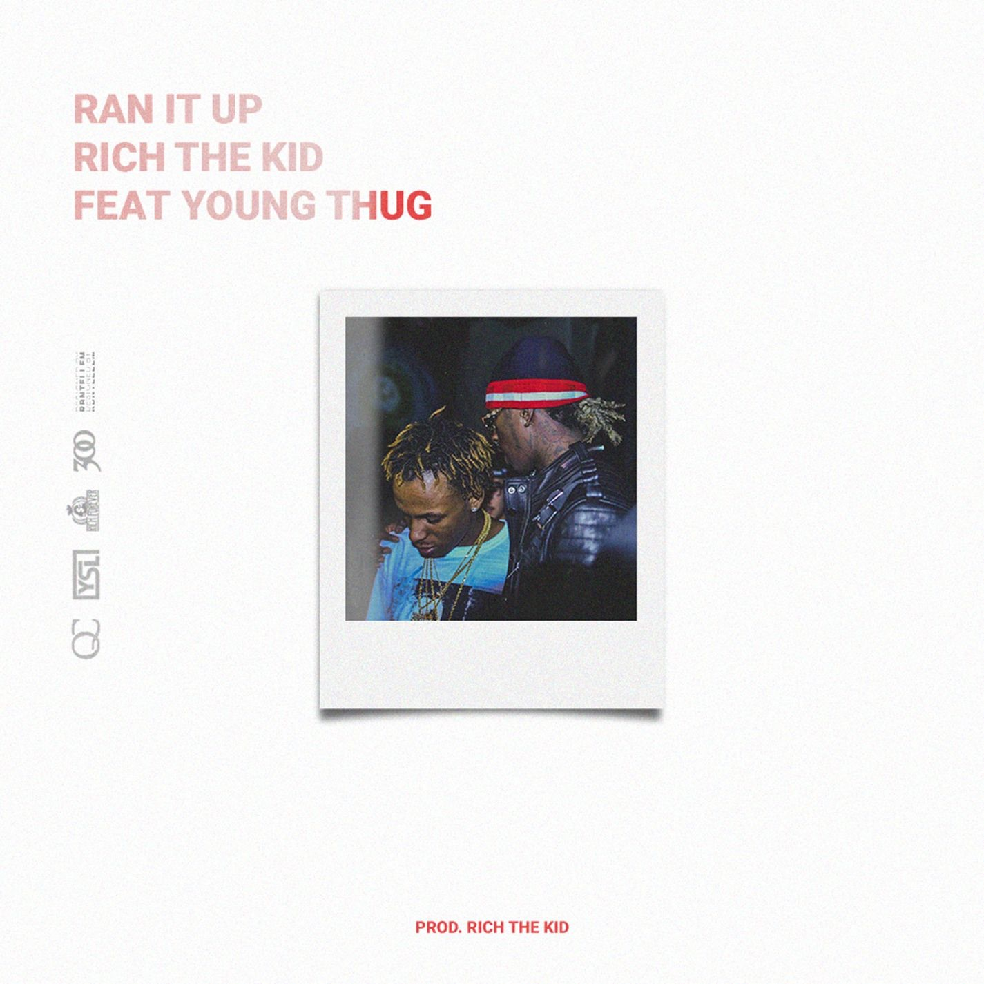 Ran It Up (feat. Young Thug) - Single