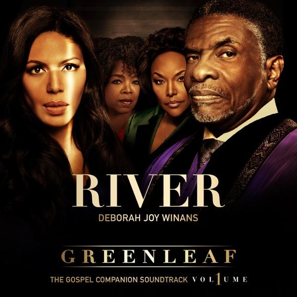 Greenleaf Cast - River - Single (Greenleaf Soundtrack) album wiki, reviews