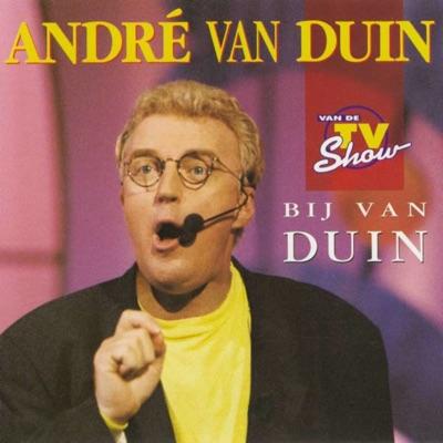 Bij Van Duin - Andre van Duin