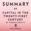 Instaread - Summary of Capital in the Twenty-First Century by Thomas Piketty  Includes Analysis (Unabridged) artwork