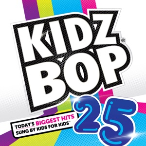 Kidz Bop 25 Mp3 Download