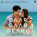 Baar Baar Dekho (Original Motion Picture Soundtrack) - EP - Jasleen Royal, Amaal Mallik & Arko