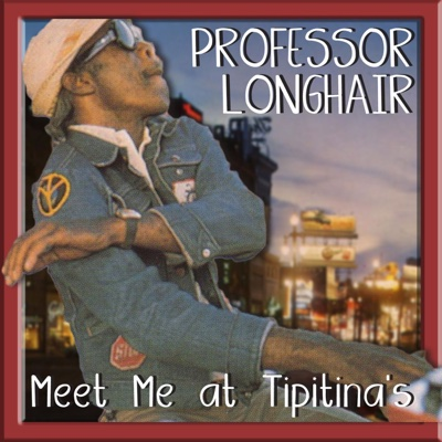 Meet Ya At Tipitina's - Professor Longhair album