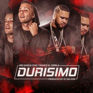 Durisimo (feat. Franco El Gorila) - Single Mp3 Download