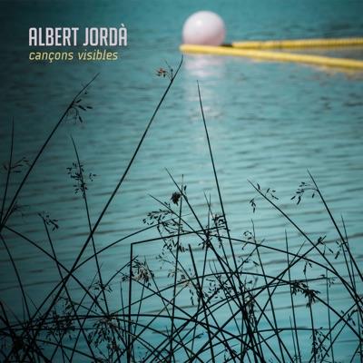 Cançons Visibles - Albert Jordà