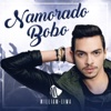 Namorado Bobo - Single - William Lima