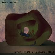 Songs from a Broken Chair - Noah Reid - Noah Reid