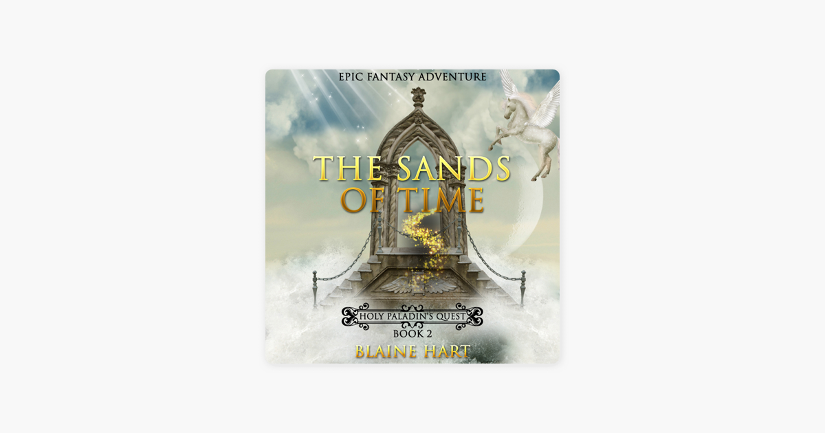 ‎Epic Fantasy Adventure: The Sands of Time: Holy Paladin's Quest: Book 2  (Unabridged)