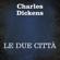 Charles Dickens - Le due città
