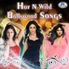 Hot N Wild Bollywood Songs