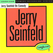 Jerry Seinfeld on Comedy (feat. Larry Wilde)