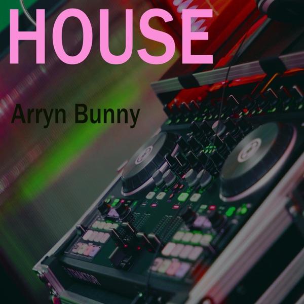 Arryn Bunny - House