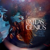 Atlas Genius - If So