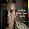 Ancizar Castrillon Santa, Vol. 1 (feat. Fernando Salazar Wagner) - Single - Ancizar Castrillon Santa