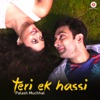 Teri Ek Hassi - Single