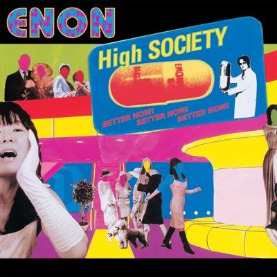 High Society - Enon