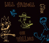 Bill Frisell & The Willies - 02