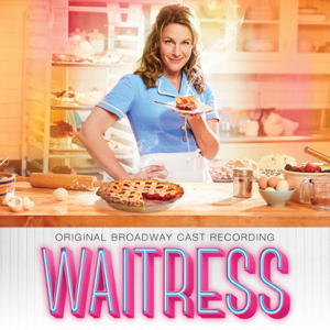 Waitress (Original Broadway Cast Recording) - Various Artists