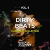 Dirty Beats, Vol. 5 (Club Music Collection) - Various Artists