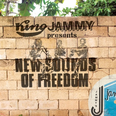 King Jammy Presents New Sounds of Freedom - King Jammy album