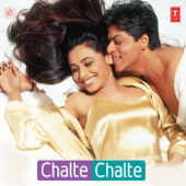 Chalte Chalte (Original Motion Picture Soundtrack)