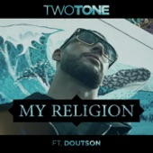 My Religion (feat. Doutson) - Single