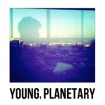 Young, Planetary - Sleep