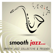 Smooth Jazz-Smooth Jazz Collective