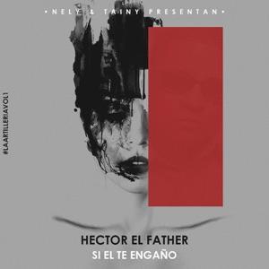 "Tainy & Nely - Si El Te Engaño feat. Hector ""El Father"""