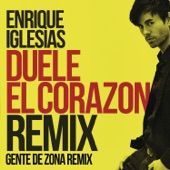DUELE EL CORAZON (Remix) [feat. Gente de Zona & Wisin] - Single
