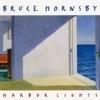 Bruce Hornsby - Harbor Lights Album