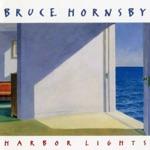 Bruce Hornsby - Rainbow's Cadillac